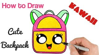 How to Draw Cute Backpack Kawaii school drawings for kids