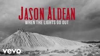 Watch Jason Aldean When The Lights Go Out video