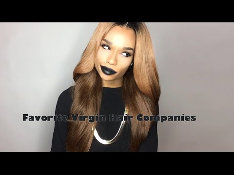 A List Of My Favorite Virgin Hair Companies