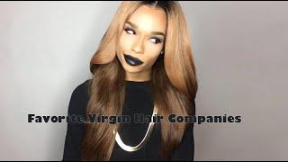 Repeat youtube video A List Of My Favorite Virgin Hair Companies