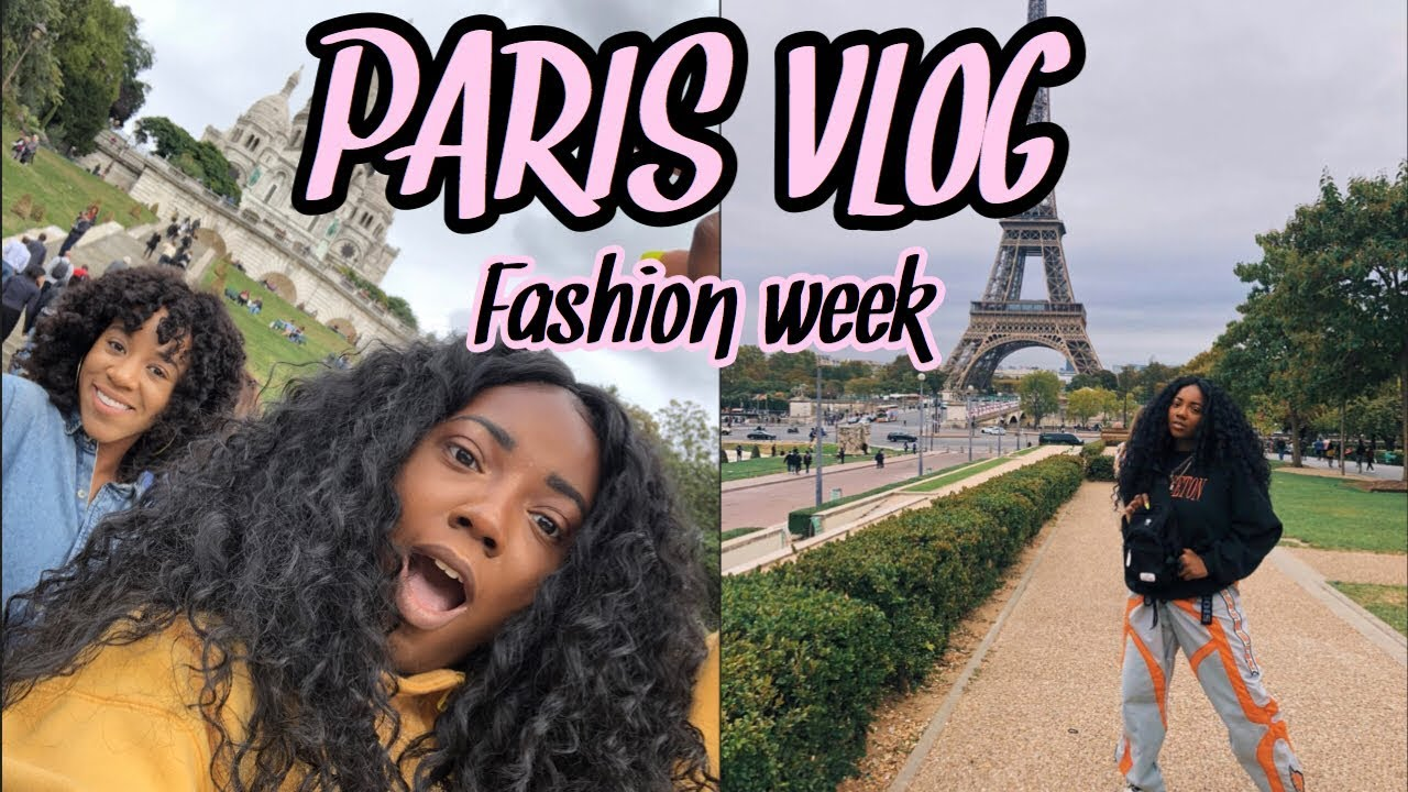 PARIS TRAVEL VLOG| FASHION WEEK| THRIFTING and BLACK GIRL MAGIC!