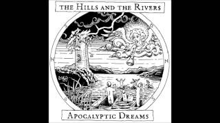 The Hills and the Rivers -  Misery