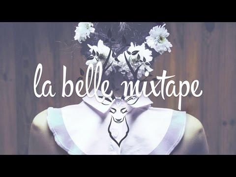 La Belle Mixtape   Fifty Minutes of Fame   Episode One