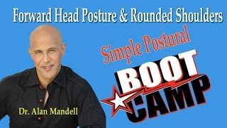Forward Head Posture & Rounded Shoulders (Simple Postural Boot Camp Exercise) - Dr Mandell