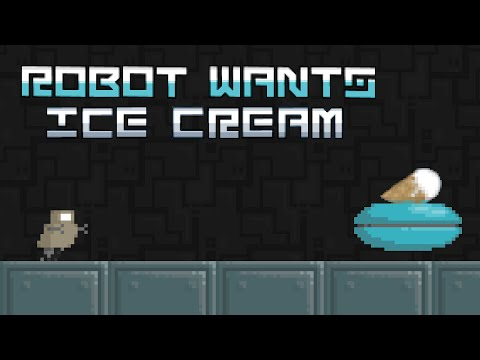 Let's Play Robot Wants Ice Cream