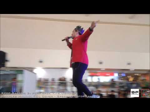 Charles Malana (CL Cover - Special Performance) on Kpop Sarang 2: Play Back