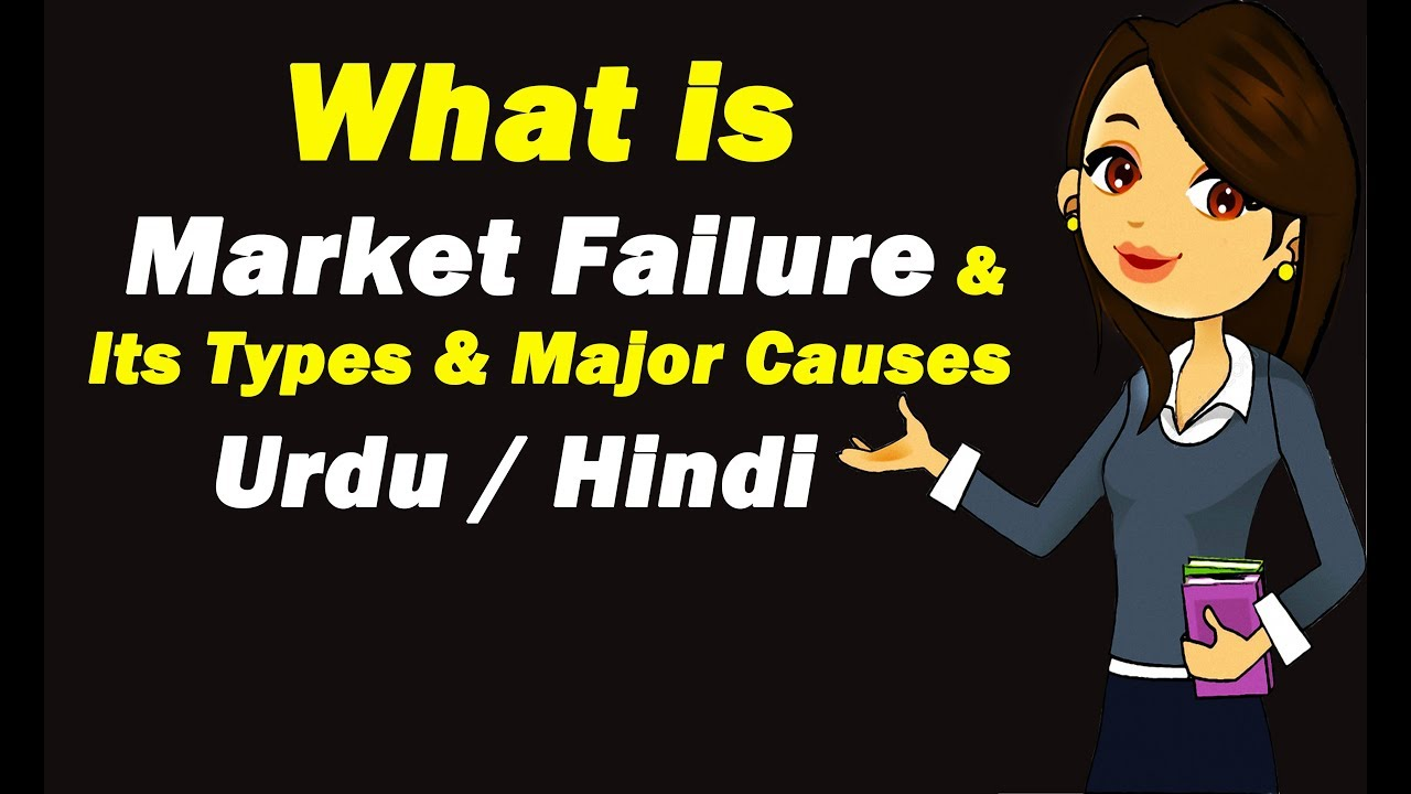 market failure and its causes