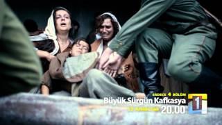 Büyük Sürgün Kafkasya Tanıtım 4