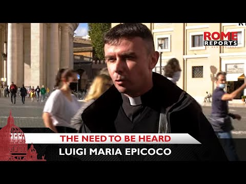 """People's greatest need is to be heard,"" says Luigi Maria Epicoco"