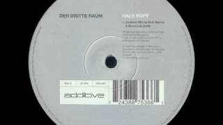 Der Dritte Raum - Hale Bopp (Jackdaw Mix By Nick Warren & Starecase)