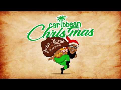 John Yarde ft Bevil Joseph  - Caribbean Christmas