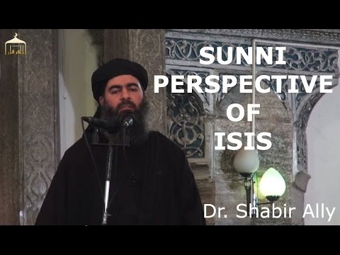 Understanding ISIS from Sunni Perspective | Dr. Shabir Ally