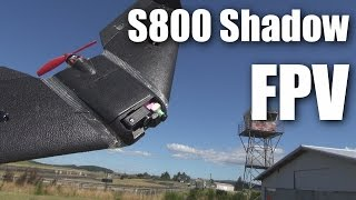 S800 Shadow Wing from Banggood, FPV flight
