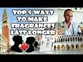 How to Make Fragrances Last Longer - Top 5 Tips
