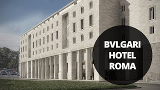 Bvlgari Hotel Roma, an exceptional homage to the home of Bvlgari
