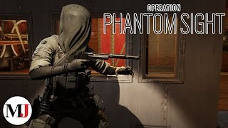 NEW Operation Phantom Sight Gameplay - Rainbow Six Siege