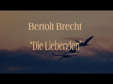 "Bert Brecht ""Die Liebenden"""
