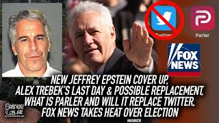 New Jeffrey Epstein Cover Up, Alex Trebek's Last Day, What Is Parler, Fox News Takes Heat