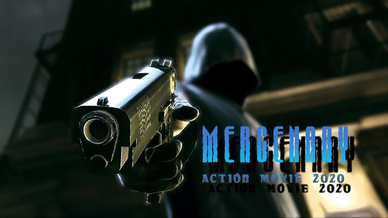 Download Action Movie 2020  -   MERCENARY  -  Best Action Movies Full Length English