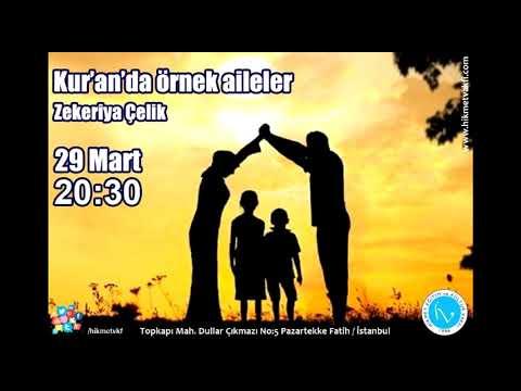 Kur'an'da Örnek Aileler - Zekeriyya Çelik