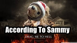 Drag Me To Hell - According To Sammy Happy Halloween 2016