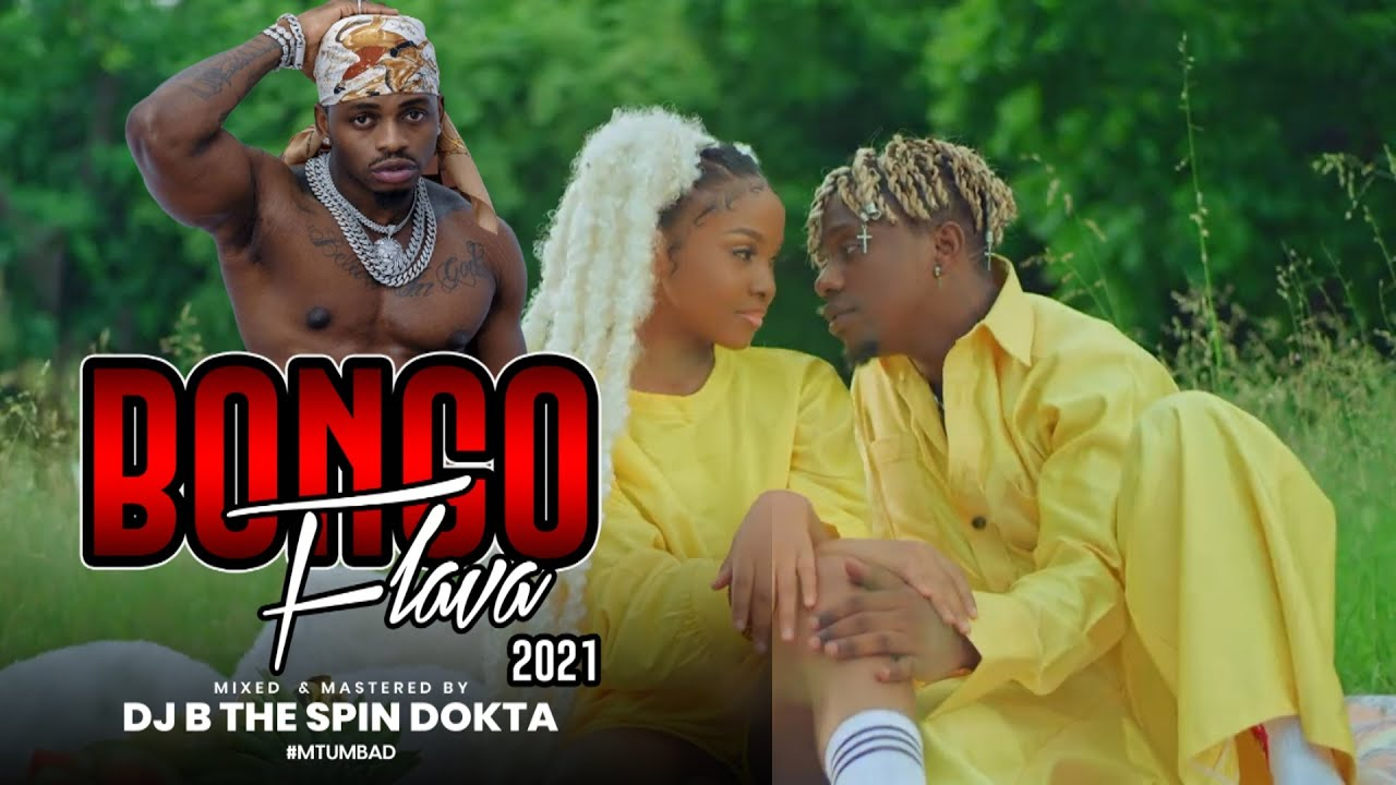 Download Dj B TheSpinDokta :Bongo Flava 2021,wasafi,Diamond,zuchu,Mbosso,Rayvanny,Tanasha,Bahati,Nadia mukami