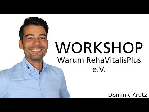 Workshop: Warum RehaVitalisPlus e.V.