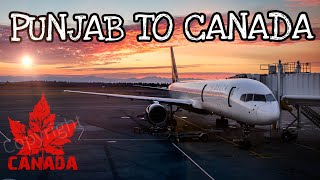Punjab to Canada| RahulSahota| Flying to Toronto (some special moments) during journey.