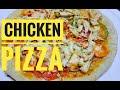 - CHICKEN PIZZA RECIPE   HOMEMADE CHICKEN PIZZA   EASY RECIPE