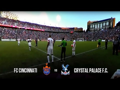 360 Full Exhibition Match - FC Cincinnati vs Crystal Palace FC (360 Sideline Cam)