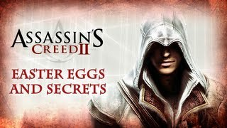 Assassin's Creed 2 Easter Eggs and Secrets