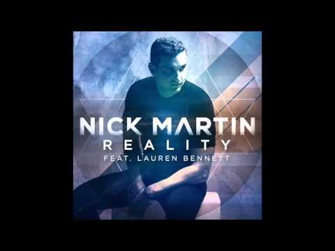 """Nick Martin feat. Lauren Bennett - """"Reality"""" OFFICIAL VERSION"""