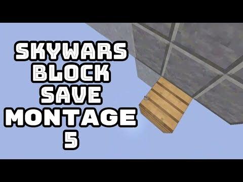 Skywars Block Save Montage 5
