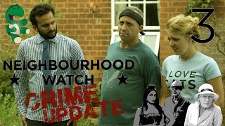 Neighbourhood Watch Crime Update - Episode 3/5