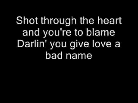 Bon Jovi - You give love a bad name ..