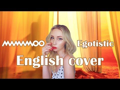 Download MAMAMOO - Egotistic English Cover Mp4 baru