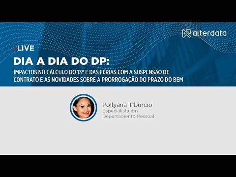 Dia a dia do DP: prorrogação do prazo do Bem e impactos do 13° com a suspensão de contrato