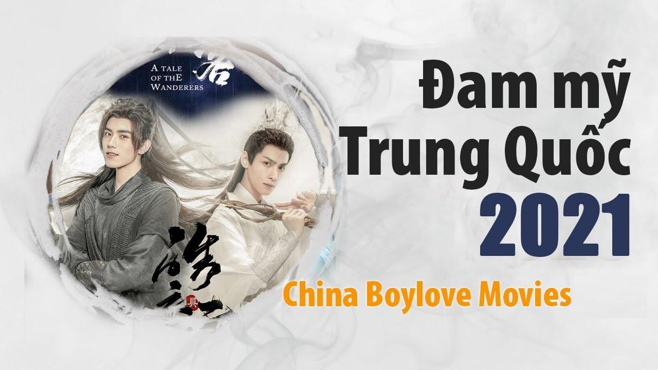 Phim Đam mỹ Trung Quốc phát sóng 2021