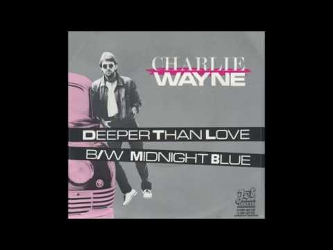 Midnight Blue - 'Charlie'  Carl Wayne (The Move) Roy Wood / Louis Clark - Written By Jeff Lynne