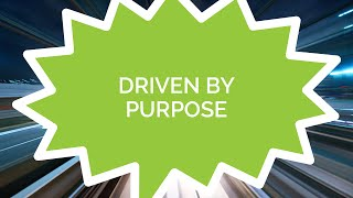 Drive #2 - Driven by Purpose