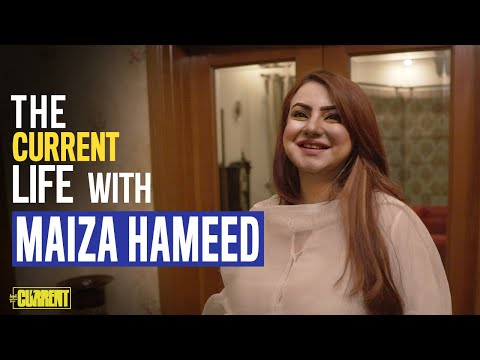 Maiza Hameed | The Current Life