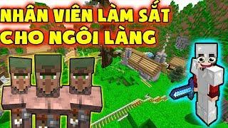 VẬN CHUYỂN NHÂN VIÊN LÀM SẮT CHO NGÔI LÀNG  - Minecraft Sinh Tồn Đảo Hoang #18