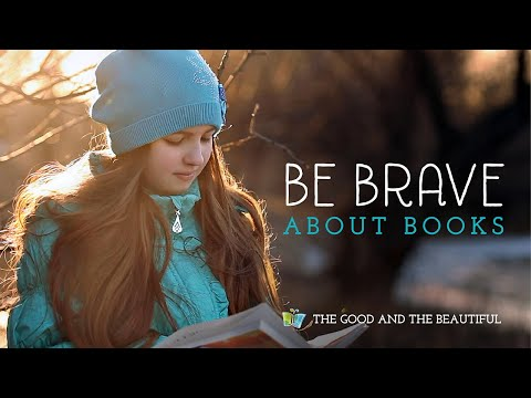 be-brave-about-books-|-the-good-and-the-beautiful