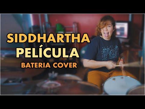 Siddhartha – Película (Cap. 3) | (Bateria Cover)