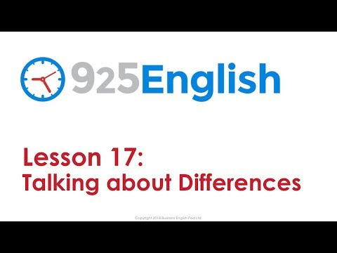 Learn English with 925 English - Lesson 17: How to Talk about Differences