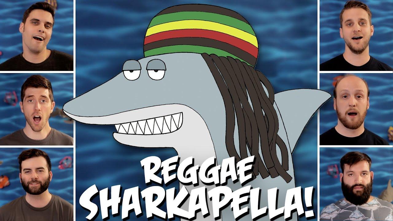 Download Reggae Shark ™ - A Cappella Cover!