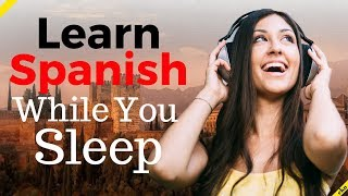 Learn Spanish While You Sleep Most Important Spanish Phrases And Words English/spanish (8 Hours)