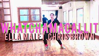"""WHATCHAMACALLIT"" - ELLA MAI FT. CHRIS BROWN | KENJI choreo | 23,10,2018 | ELP H.F.C Project | ダンス"