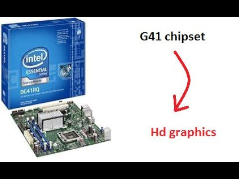 Intel G41 Chipset To Hd Graphics With 3D Support(Direct Link!!!)
