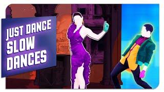 Just Dance Slow Dances | Top5